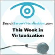 This Week in Virtualization
