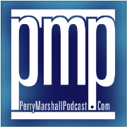 Perry Marshall Podcast Episode 001 - Perry Marshall on Copywriting (First in an 8-Part Series)