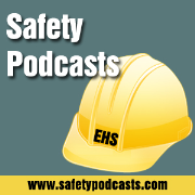 Safety Podcasts