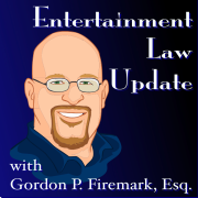 Entertainment Law Update Podcast » Audio