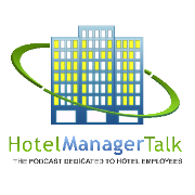 Hotel Manager Talk: Issue #38 for the week 5-24-09