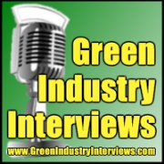Green Industry Interviews - Welcome To The Show!