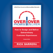 Overpromise and Overdeliver: How to Design and Deliver Extraordinary Customer Experiences