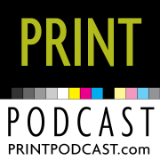 Print Podcast: Printing & Graphic Design by PrintPodcast.com