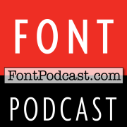 FontPodcast.com: Fonts, Typography & Graphic Design - Font Podcast