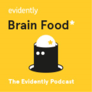 Evidently Brain Food Podcast