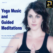 Yoga Music and Guided Meditations