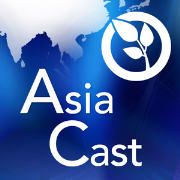 Asia Cast for the week ending Friday 5th August