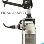 Final Gravity Podcast