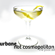 Urbane, Not Cosmopolitan: The Podcast