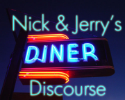Nick & Jerry's Diner Discourse