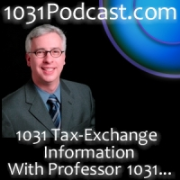 """All About 1031 Tax Exchanges - With """"Professor 1031"""""""