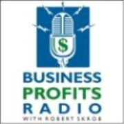 Business Profits Radio with Robert Skrob