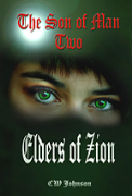 The Son of Man, 2 Elders of Zion. - A free audiobook by CW Johnson