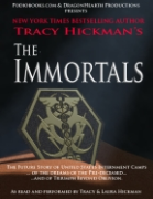 The Immortals - A free audiobook by Tracy Hickman