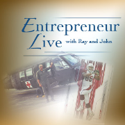 Entrepreneur Live with Ray and John