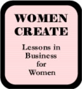 Women Create - Lessons in Business for Women