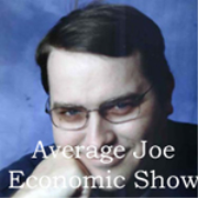 The Average Joe Economic Blog Podcast