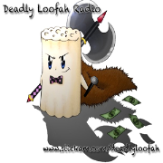 Deadly Loofah Radio