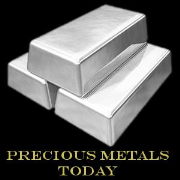 Precious Metals Today