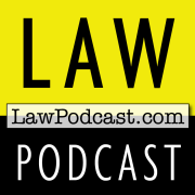 Law Podcast: Laws, Litigation & Legal History from LawPodcast.com