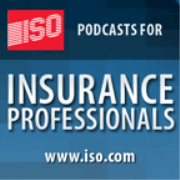 ISO Podcasts for Insurance Professionals