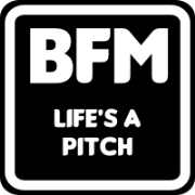 BFM :: Life's A Pitch