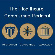 The Healthcare Compliance Podcast
