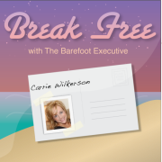 Break Free with The Barefoot Executive