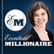 Eventual Millionaire - How to Become a Millionaire