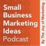 Small Business Marketing Ideas Podcast