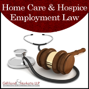 Home Care & Hospice Employment Law