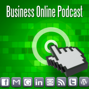 Business Online Podcast: Your Resource for Online Tools and Software