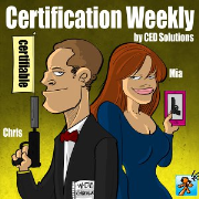 """Certification Weekly by CED Solutions - Produced by Tech Jives - """"For All Your IT Certification Needs!"""""""