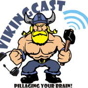 VIKINGCAST: Pillaging Your Brain!