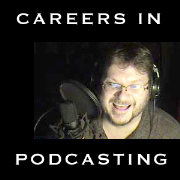 Careers in New Media and Podcasting