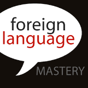 Foreign Language Mastery