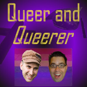 Queer and Queerer
