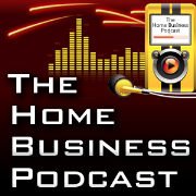 The Home Business Podcast