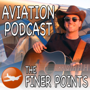 The Finer Points - Aviation Podcast