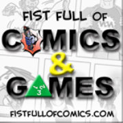 Fist Full of Comics and Games