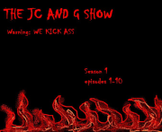 The JC and G show