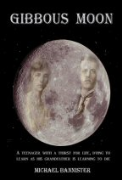 Gibbous Moon - A free audiobook by Michael Bannister