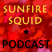 Sunfire Squid Podcast