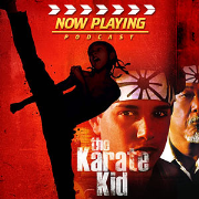 Now Playing Presents:  The Karate Kid Complete Retrospective Series