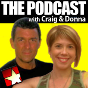 THE PODCAST with Craig and Donna