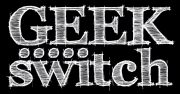 The Geekswitch Podcast