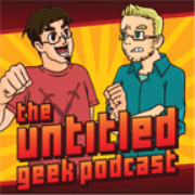 The Untitled Geek Podcast
