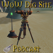 WoW Dig Site » Podcast