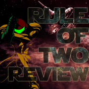 Rule of Two Review